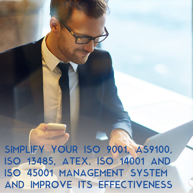 Simplify your ISO 9001, AS9100, ISO 13485, ATEX, ISO 14001 and ISO 45001 Management systems and improved its effectiveness Image Button